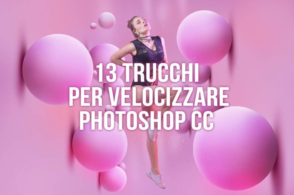 come velocizzare photoshop
